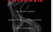 снимка, TELL YOUR CHILDREN: THE TRUTH ABOUT MARIJUANA, MENTAL ILLNESS, AND VIOLENCE